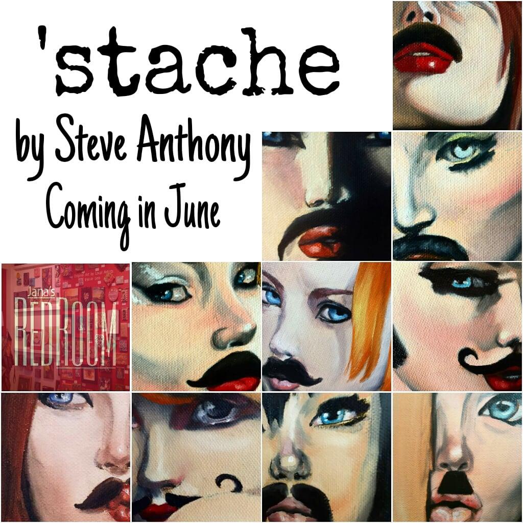 'stache by Steve Anthony